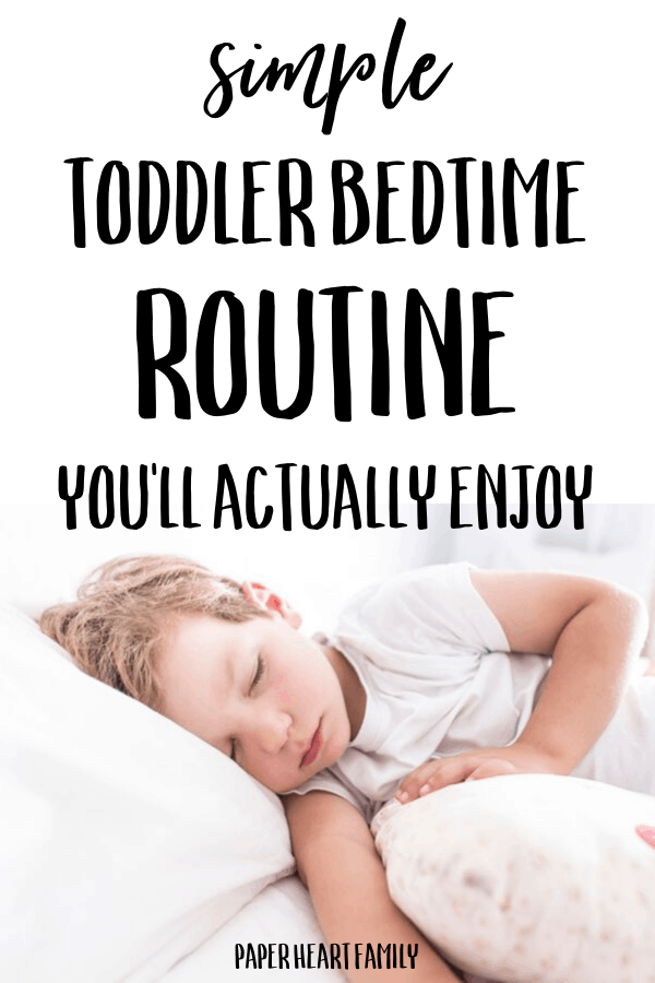 Toddler bedtime routine that works!