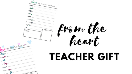 """I Love My Teacher Because"" Printable- The Perfect Teacher Appreciation Gift"