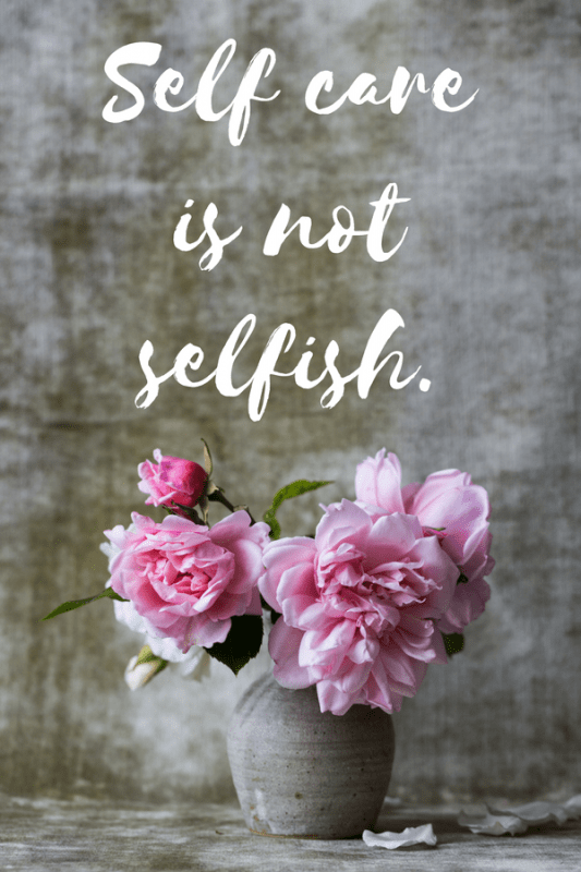 self care for moms quote: self care is not selfish