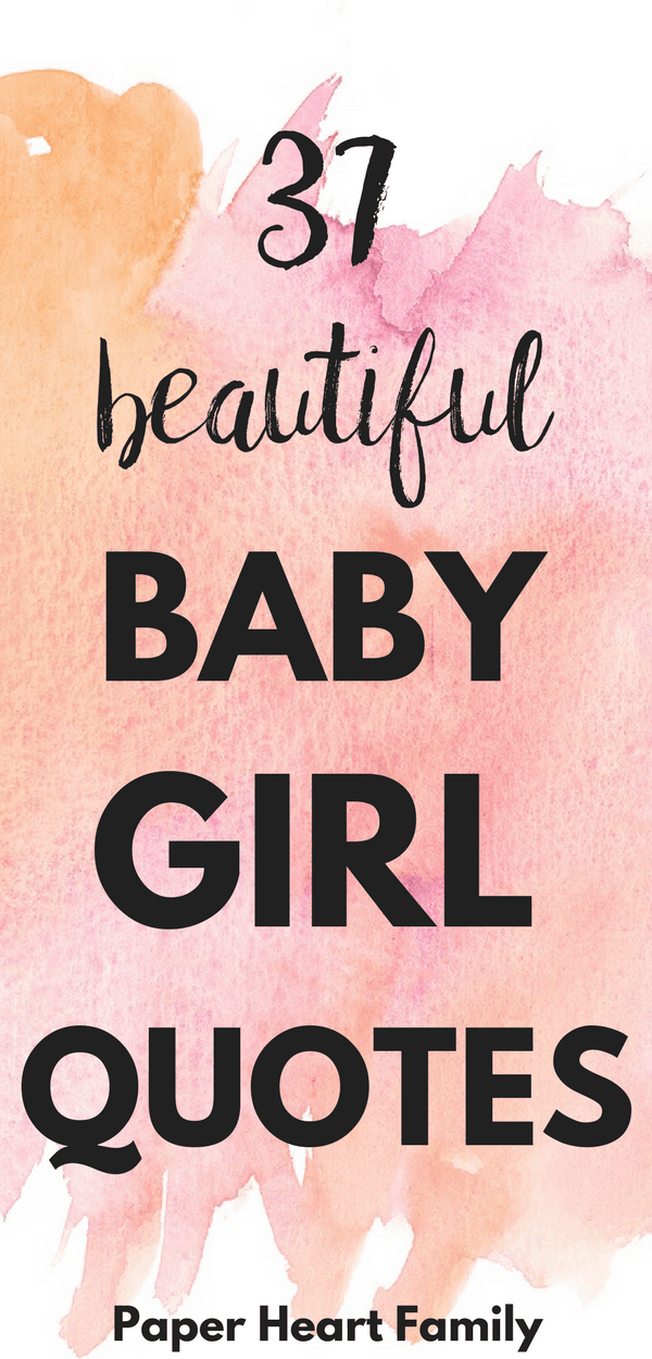 A collection of sweet baby girl quotes that girl moms will adore.