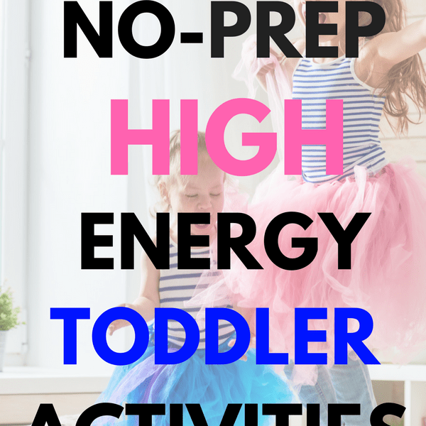 44 Activities To Tire Our Your Energetic Toddler Before Bedtime