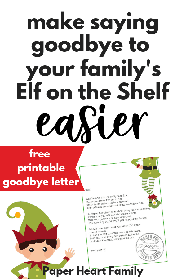Elf on the Shelf goodbye letter for Christmas Eve- help your kids say goodbye to the elf without sadness.