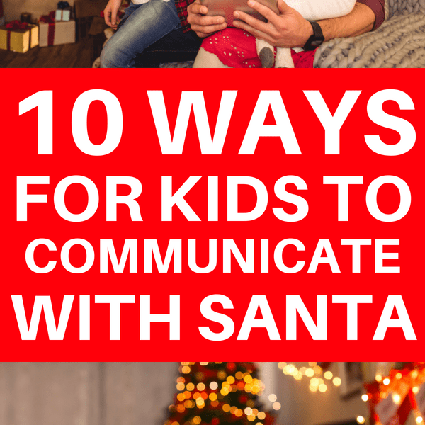 10 Ways For Kids To Talk With Santa in 2018