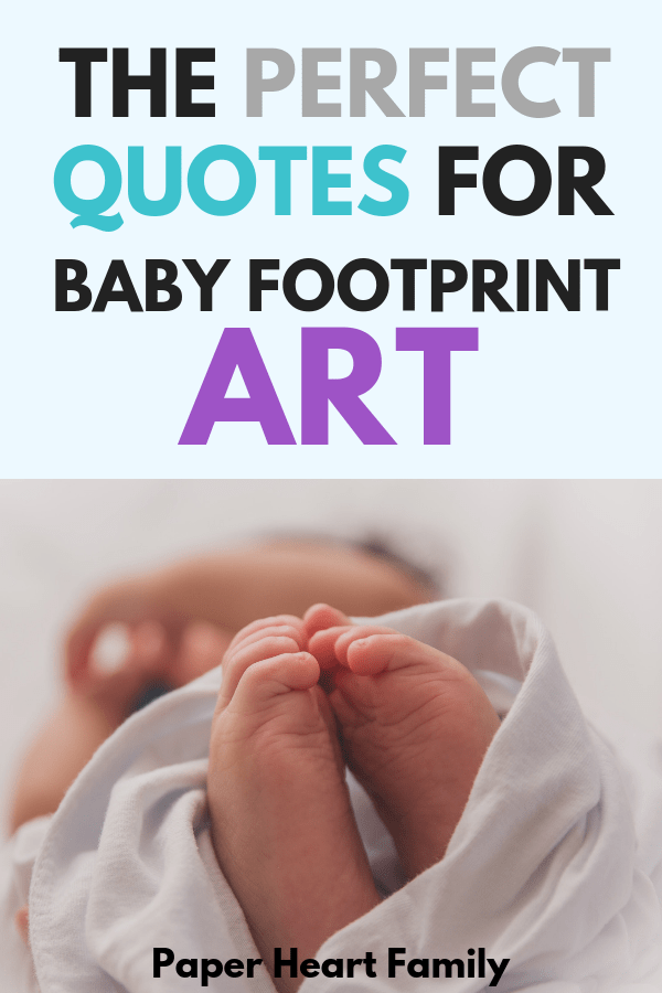 Baby footprint quotes for your DIY project.