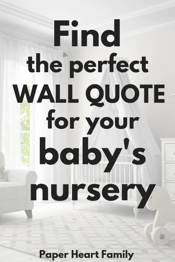 The perfect baby nursery wall quotes for a beautiful nursery.