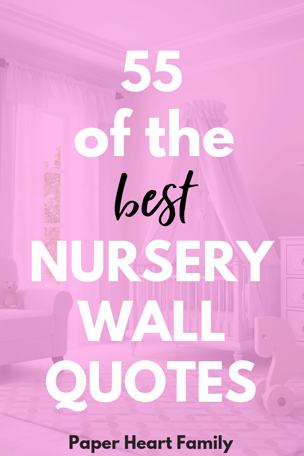 Nursery wall quotes for baby that are sweet and inspiring.