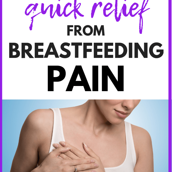 Breastfeeding Tips For Pain- Get Relief Fast!