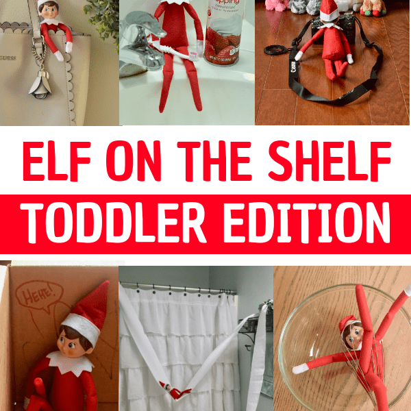 2018 Elf On The Shelf Ideas For Toddlers (Easy Yet Awesome Elf Poses)