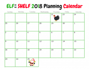 Elf on the Shelf calendar- blank so that you can fill in your plan for each night.