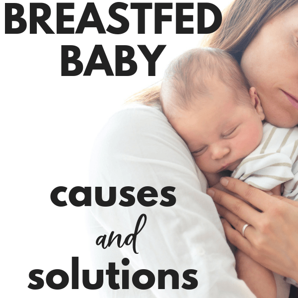 The Gassy Breastfed Baby- Causes And Solutions For Baby Gas