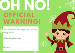 Elf on the Shelf Official Warning for Bad Behavior!