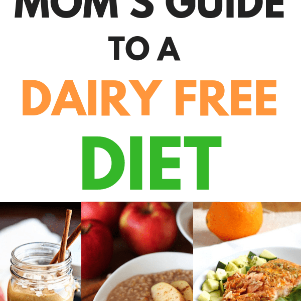 Dairy Free Breastfeeding Diet- Recipes For Moms Nursing Babies With A Milk Allergy