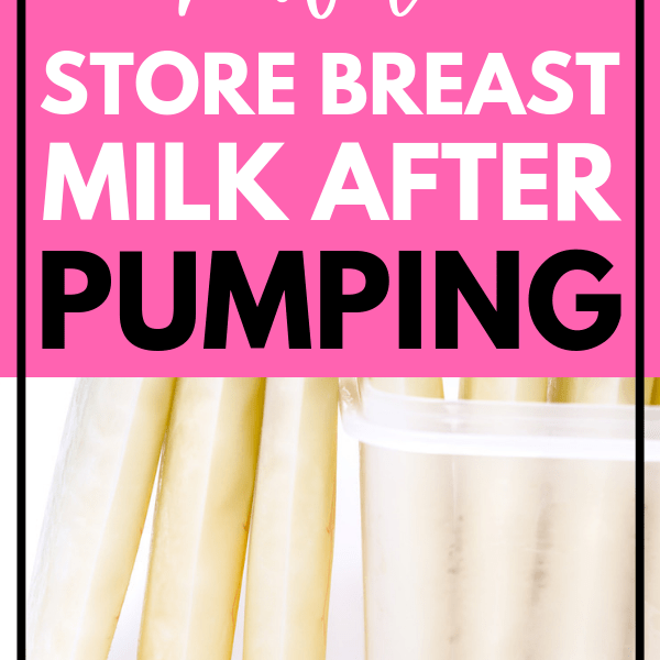 How To Store Breast Milk After Pumping