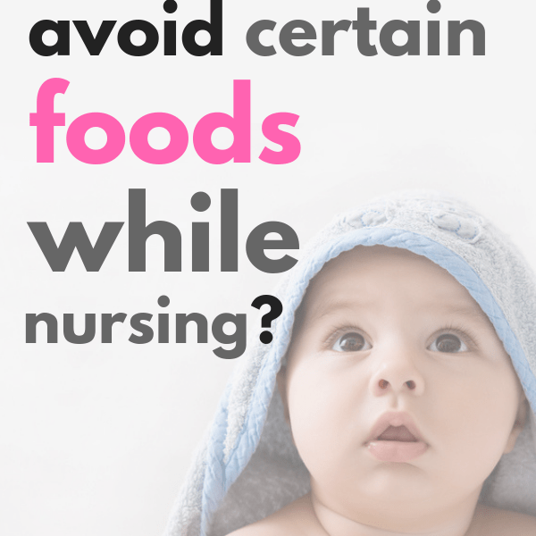 What Foods To Avoid When Breastfeeding For Gas, Colic, Reflux, Eczema And More