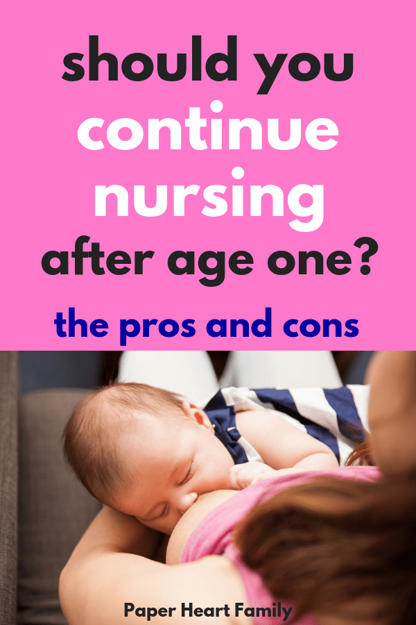 You've hit the one year breastfeeding milestone. Now what? Should you continue breastfeeding? Let baby self wean? Stop now? Read these pros and cons of extended breastfeeding to help you decide.