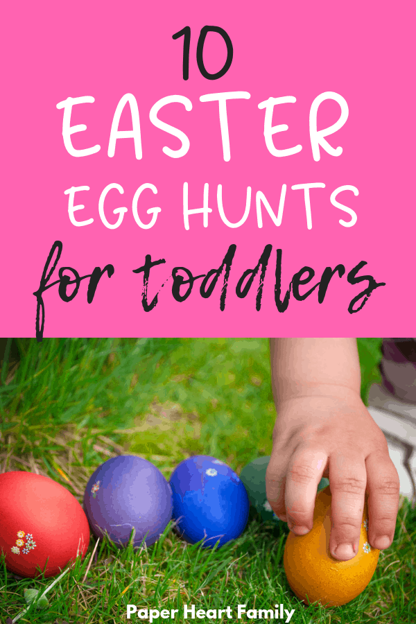 10 awesome toddler Easter egg hunt ideas that won't frustrate your young child.
