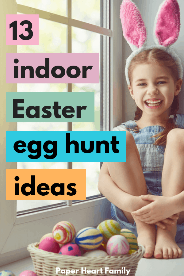 The best indoor Easter egg hunt ideas that your kids will love.