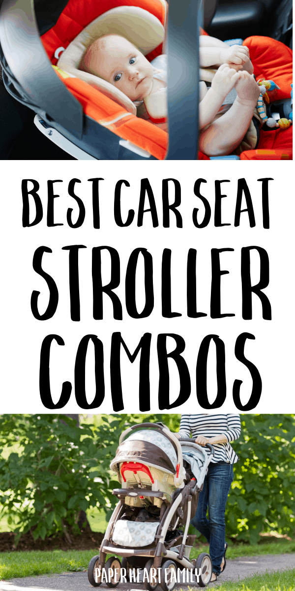 Best combination travel systems: car seat and stroller