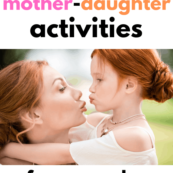 7 Simple Mother-Daughter Activities That'll Create an Unbreakable Bond