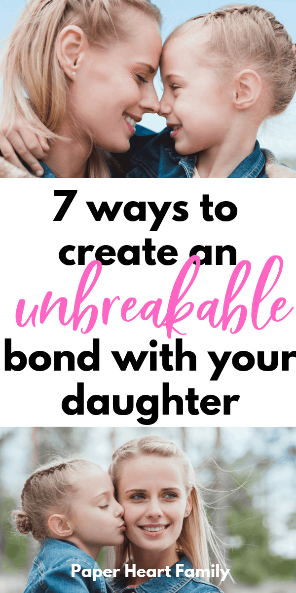 Strengthen your bond with your daughter at any age with these simple activities.