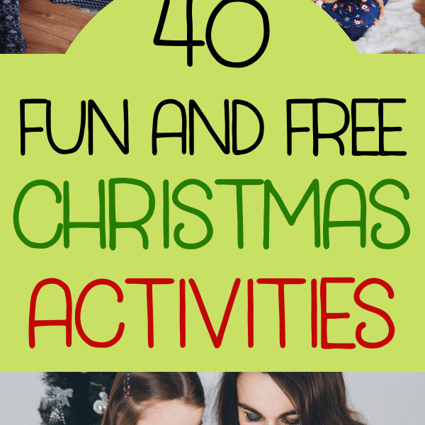 Free Christmas Activities For Families- Make Special Memories This Holiday!