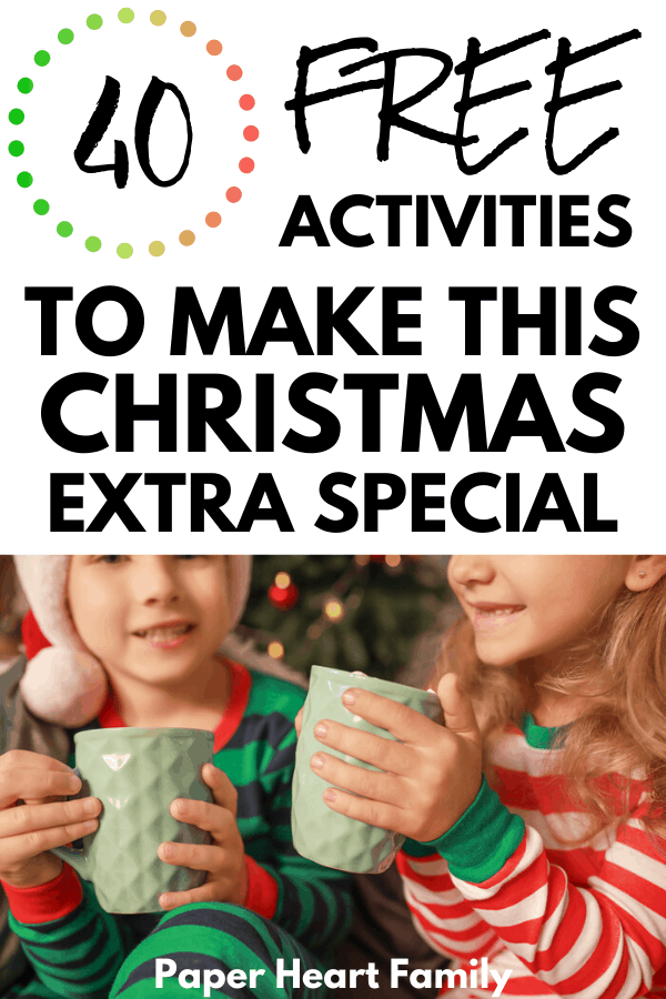 Free family Christmas activities to make this holiday season extra special for you and your kids