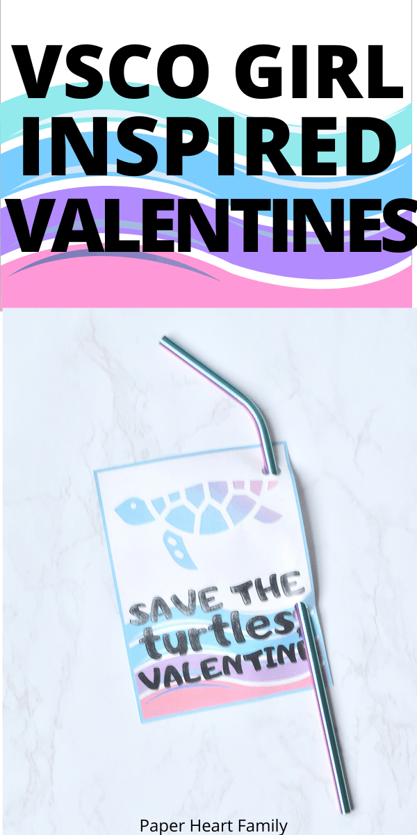 Save the turtles VSCO Girl Valentines With Reuseable Straw
