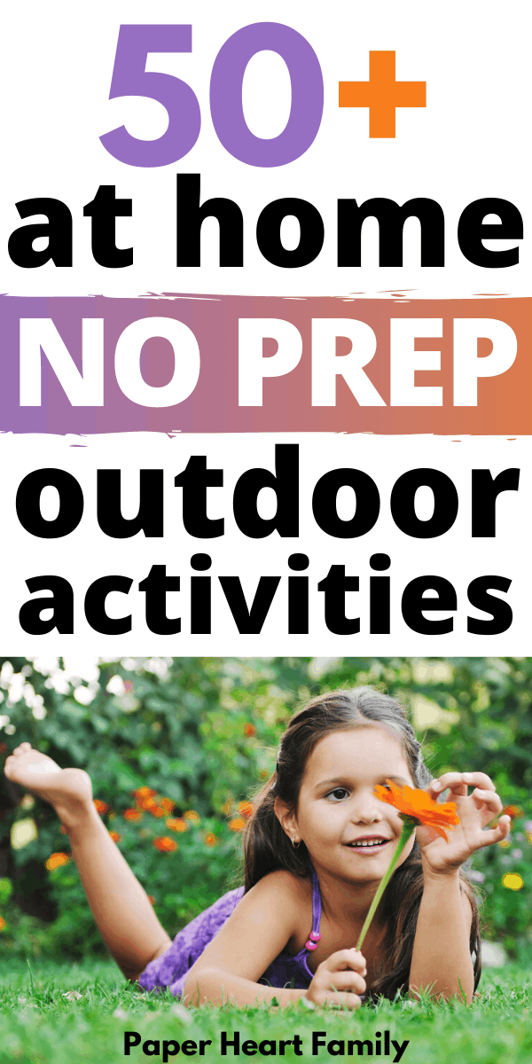 More than 50 at home outdoor activities and games for kids
