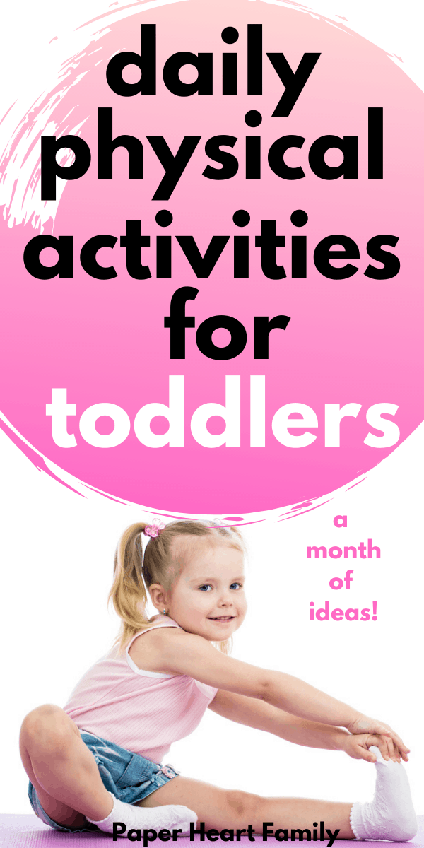 The perfect at home, indoor physical activities for toddlers