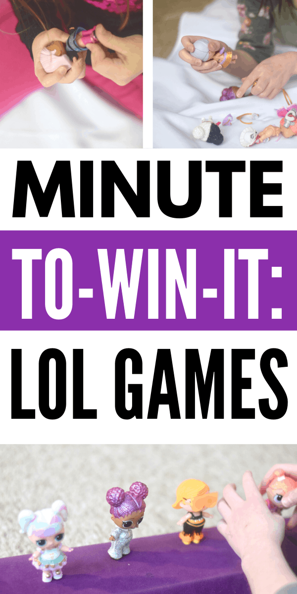 LOL Surprise Minute To Win It Games For Kids