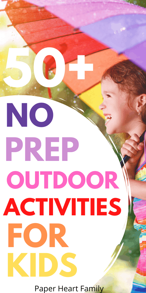Super fun, no prep and easy outdoor activities and games for kids