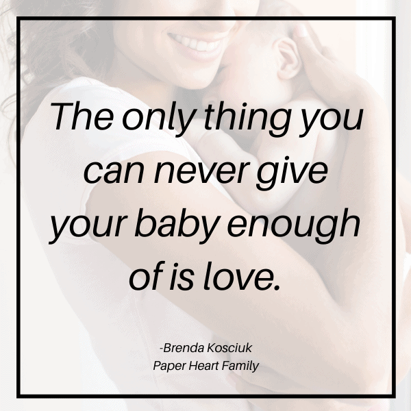 Quotes that express just how much you love your baby