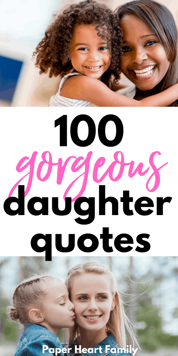Gorgeous and inspiring daughter quotes