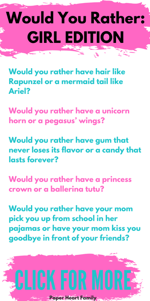 Would you rather questions for daughters